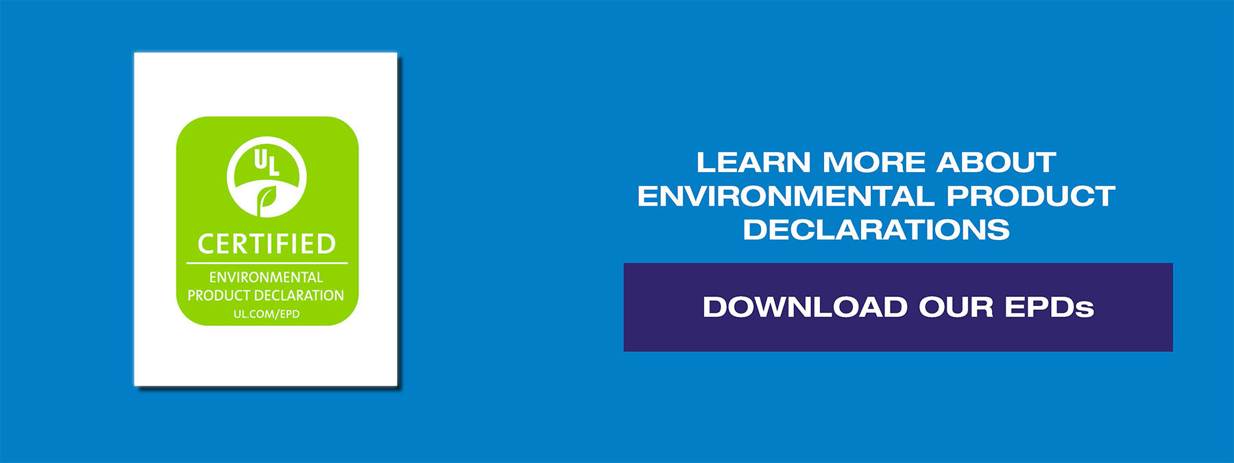Learn more about Environmental Product Declarations